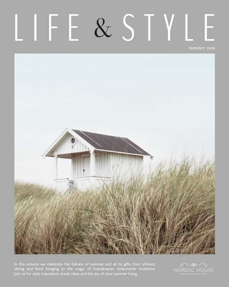 Nordic House  |  Life & Style Magazine  |  In this volume we celebrate the fullness of summer and all its gifts, from alfresco dining and food foraging to the magic of Scandinavian midsummer traditions. Join us for style inspiration, travel ideas and the joy of slow summer living.