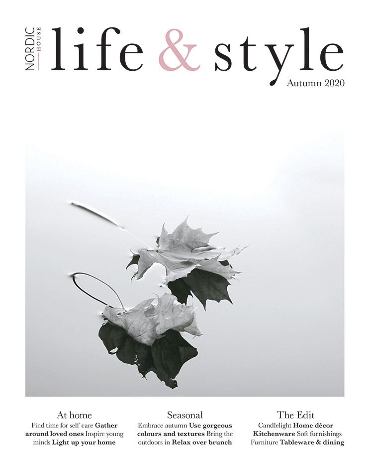 Nordic House  |  Life & Style Magazine  |  Find time for self care. Gather around loved ones. Inspire young minds. Light up you home. Embrace autumn. Use gorgeous colours and textures. Bring the outdoor in. Relax over brunch.