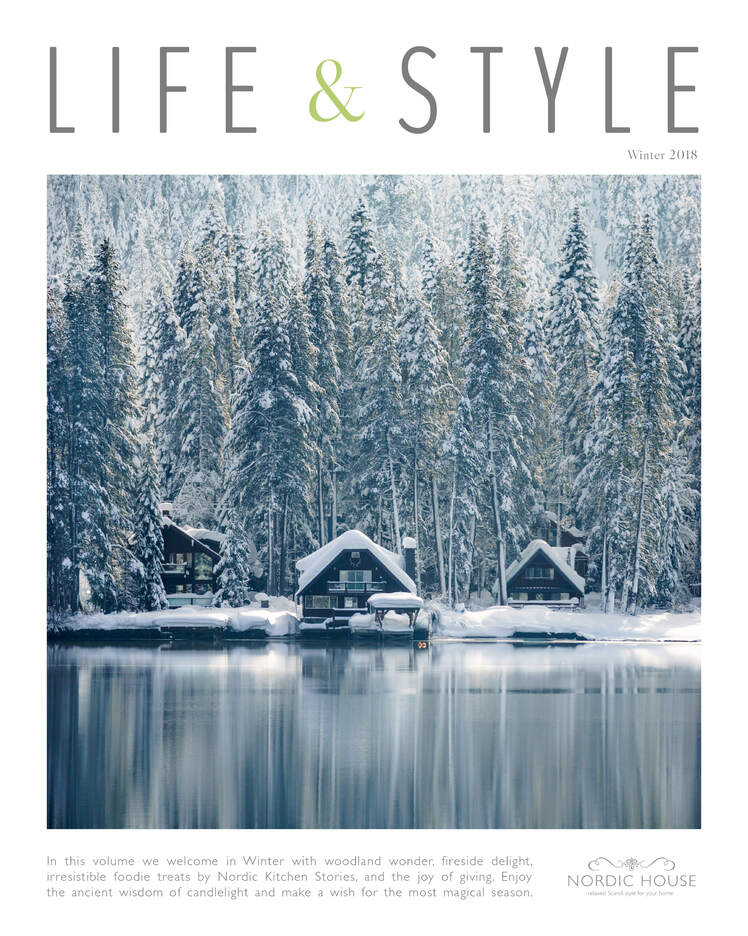 Nordic House  |  Life & Style Magazine  |  In this volume we welcome in Winter with woodland wonder, fireside delight, irresistible foodie treats by Nordic Kitchen Stories, and the joy of giving. Enjoy the ancient wisdom of candlelight and make a wish for the most magical season.