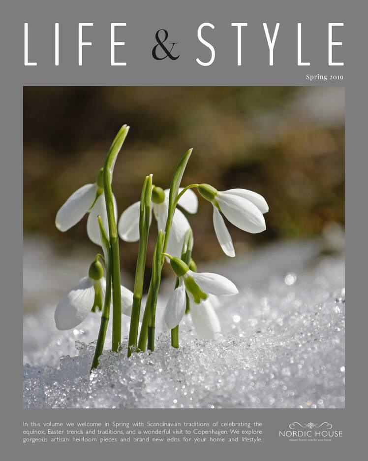 Nordic House  |  Life & Style Magazine  |  In this volume we welcome in Spring with Scandinavian traditions of celebrating the equinox, Easter trends and traditions, and a wonderful visit to Copenhagen. We explore gorgeous artisan heirloom pieces and brand new edits for your home and lifestyle.