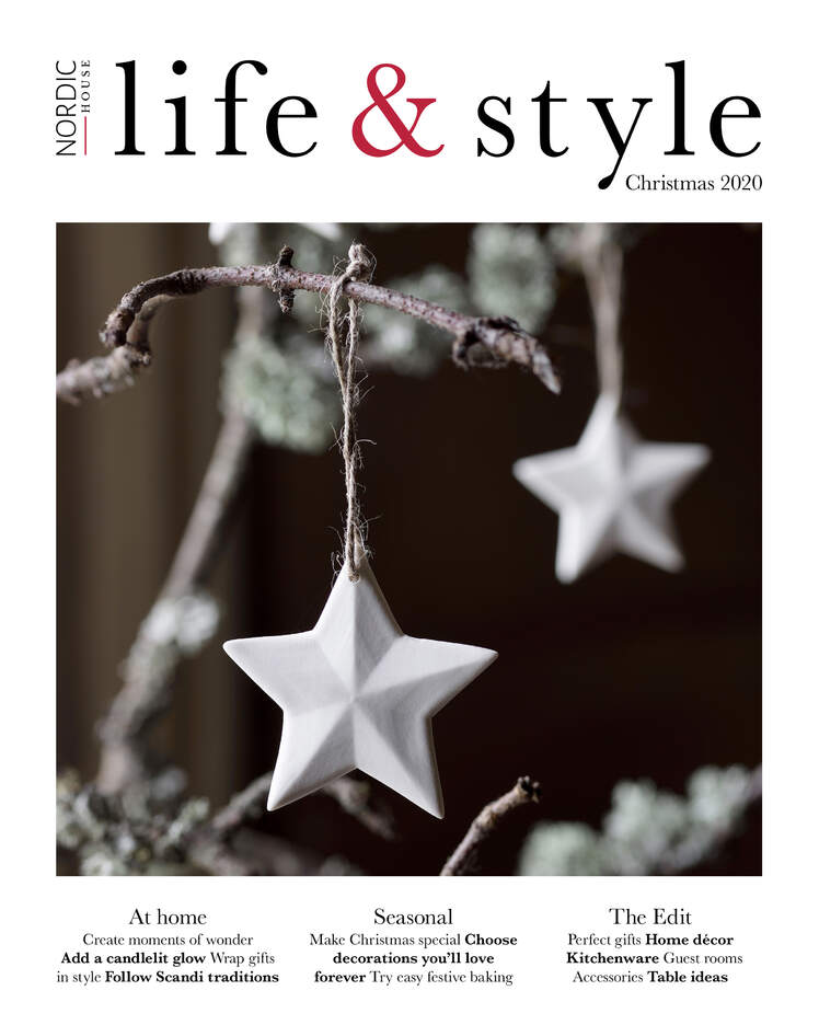 Nordic House  |  Life & Style Magazine  |  In this issue we create moments of wonder. Add a candlelit glow. Wrap gifts in style. Follow Scandi traditions. Perfect gifts. Make Christmas special. Choose decorations you'll love forever. Try easy festive baking.